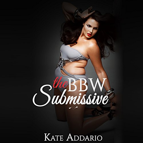 The BBW Submissive audiobook cover art