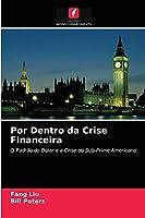 Por Dentro da Crise Financeira