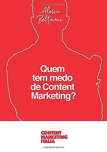 Quem tem medo de Content Marketing?: 7 medos que bloqueiam a criação de conteúdo