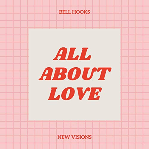 All About Love Audiobook By Bell Hooks cover art