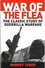 Robert Taber: War of the Flea : The Classic Study of Guerrilla Warfare (Paperback); 2002 Edition Paperback