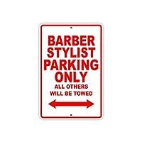 簡素な雑貨屋 Barber Stylist Parking Only 注意看板メタル安全標識注意マー表示パネル金属板のブリキ看板情報サイントイレ公共場所駐車