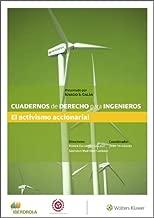 Cuadernos de Derecho para Ingenieros. El activismo accionarial (Número 50) (Spanish Edition)