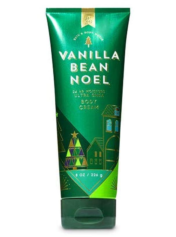 フェッチウサギ心配【Bath&Body Works/バス&ボディワークス】 ボディクリーム バニラビーンノエル Ultra Shea Body Cream Vanilla Bean Noel 8 oz / 226 g [並行輸入品]