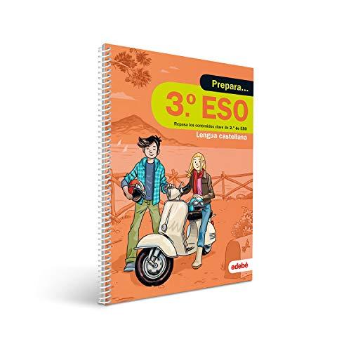 PREPARA LENGUA CASTELLANA 3 ESO: Repasa los contenidos clave de 2.º de ESO de Lengua castellana