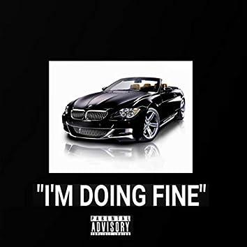 I'm Doing Fine