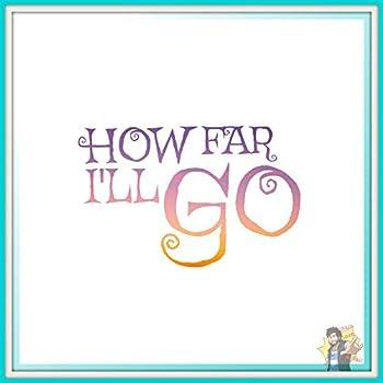 How Far I ll Go