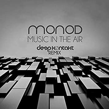 Music In The Air (Deep Kontakt Remix)