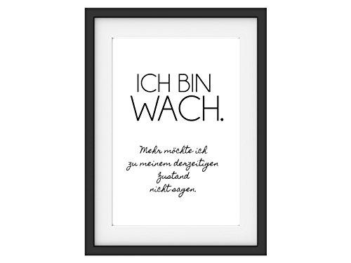 Interluxe Kunstdruck ICH Bin WACH Schlafzimmer Lustig Spruch Geschenk DIN A4