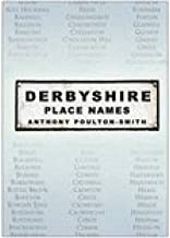 [(Derbyshire Place Names)] [Author: Anthony Poulton-Smith] published on (March, 2005)