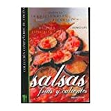 Salsas frias y calientes/ Cold and Hot Sauces (Companeros De