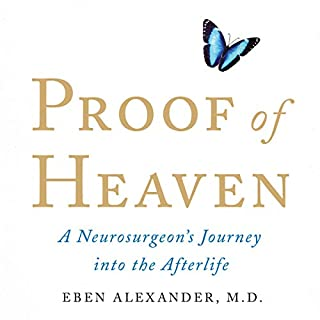 Proof of Heaven: A Neurosurgeon's Journey into the Afterlife cover art