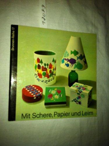 Mit Schere, Papier und Leim