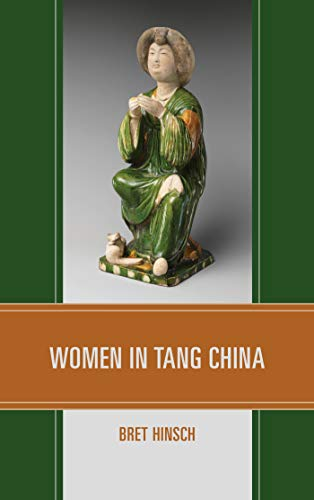 Women in Tang China (Asian Voices) by [Bret Hinsch]