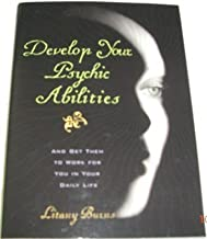 Develop Your Psychic Abilities by Litany Burns (2004-08-01)