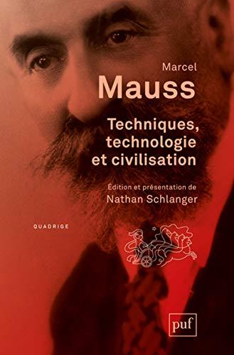 Techniques, technologie et civilisat.