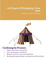 40 Days of Enlarging Your Tent: Confirming God's Promises