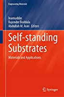 Self-standing Substrates: Materials and Applications (Engineering Materials)