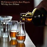 Whisky Jazz Deluxe