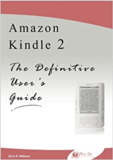 Amazon Kindle 2: The Definitive User's Guide (Englis