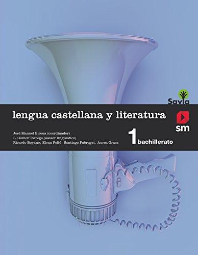 Lengua castellana y literatura. 1 Bachillerato. Savia   9788467576559