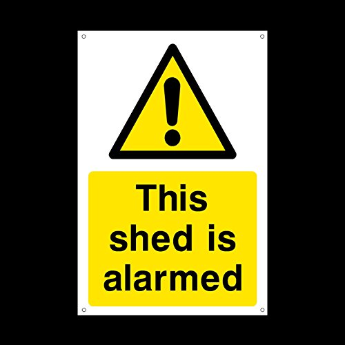 This shed is alarmed Plastic Sign with 4 Pre-Drilled Holes - Security, Camera, Closed Circuit TV, Warning Safety (MISC51)