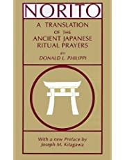 Norito: A Translation of the Ancient Japanese Ritual Prayers