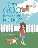 Does God Have a Favorite Pet Dog?