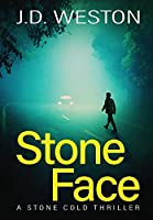Stone Face: A British Action Crime Thriller (The Stone Cold Thriller)