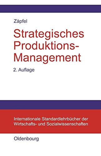 Strategisches Produktions-Management