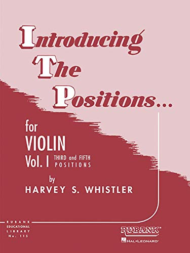 Introducing the Positions for Violin: Volume 1 - Third and