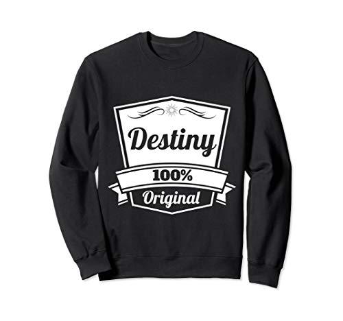 Destiny Geschenk / Destiny personalisierter Name Geburtstag Sweatshirt
