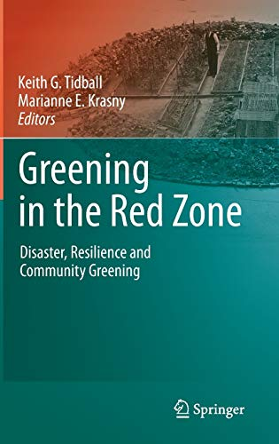 Image of Greening in the Red Zone: Disaster, Resilience and Community Greening