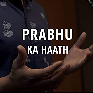 Prabhu Ka Haath