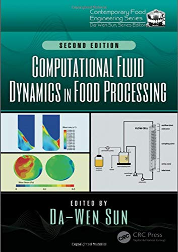 Computational Fluid Dynamics in Food Processing (Contemporary Food Engineering)