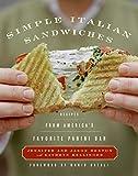 Simple Italian Sandwiches: Recipes from America's Favorite Panini Bar (Simple Italian, 1)