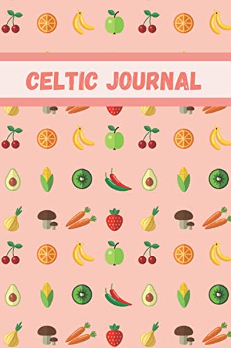Celtic Journal: Vegan Notebook ( Diary, Book ) | 100 pages, 6x9, Blank-Lined | Writing Journal for Women and Men | 176 writing pages provide plenty of ... or jotting down favorite quotations or poems