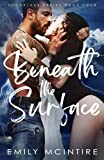 Beneath the Surface: A Hidden Identity Romance (Sugarlake Series)
