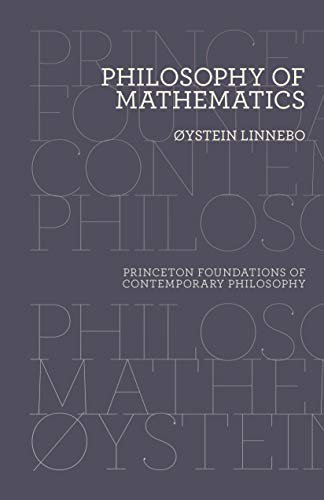 Philosophy of Mathematics (Princeton Foundations of Contemporary Philosophy (15))