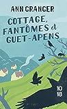 Cottage, Fantômes Et Guet-Apens