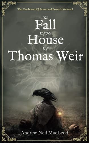 The Fall of the House of Thomas Weir