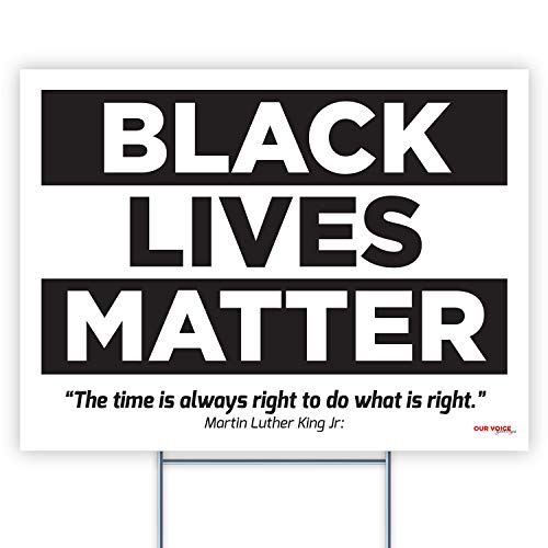 Yard Sign Black Lives Matter with Stakes, Weatherproof Plastic Protest Signs for Home Décor with Big and Bold Letters, 18 x 24 inches Made in The USA (#3)