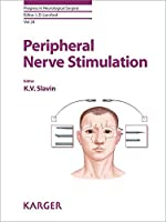 Peripheral Nerve Stimulation (Progress in Neurological Surgery)