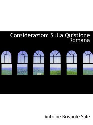 Considerazioni Sulla Quistione Romana
