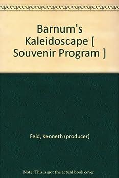Hardcover Barnum's Kaleidoscape [ Souvenir Program ] Book