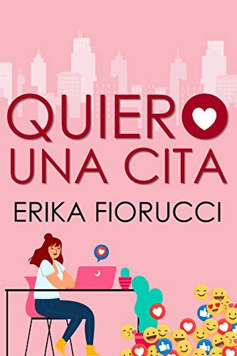 Quiero una cita de Erika Fiorucci
