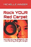 Rock YOUR Red Carpet: Win Big On The Stage Of Life