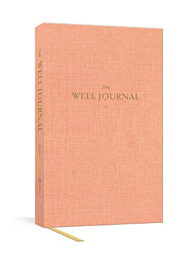 The Well Journal: A Guided Journal for Mindful Eating and Better Living
