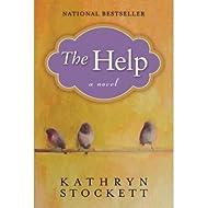 The Help (Hardback) By (author) Kathryn Stockett