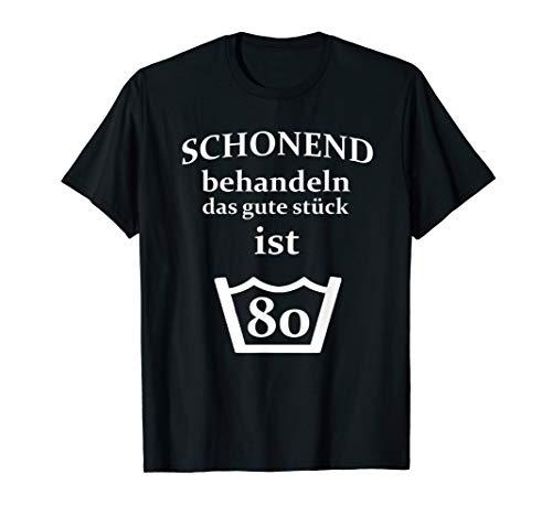 80 Geburtstag 80 Jahre T-Shirt Männer & Frauen Geschenk